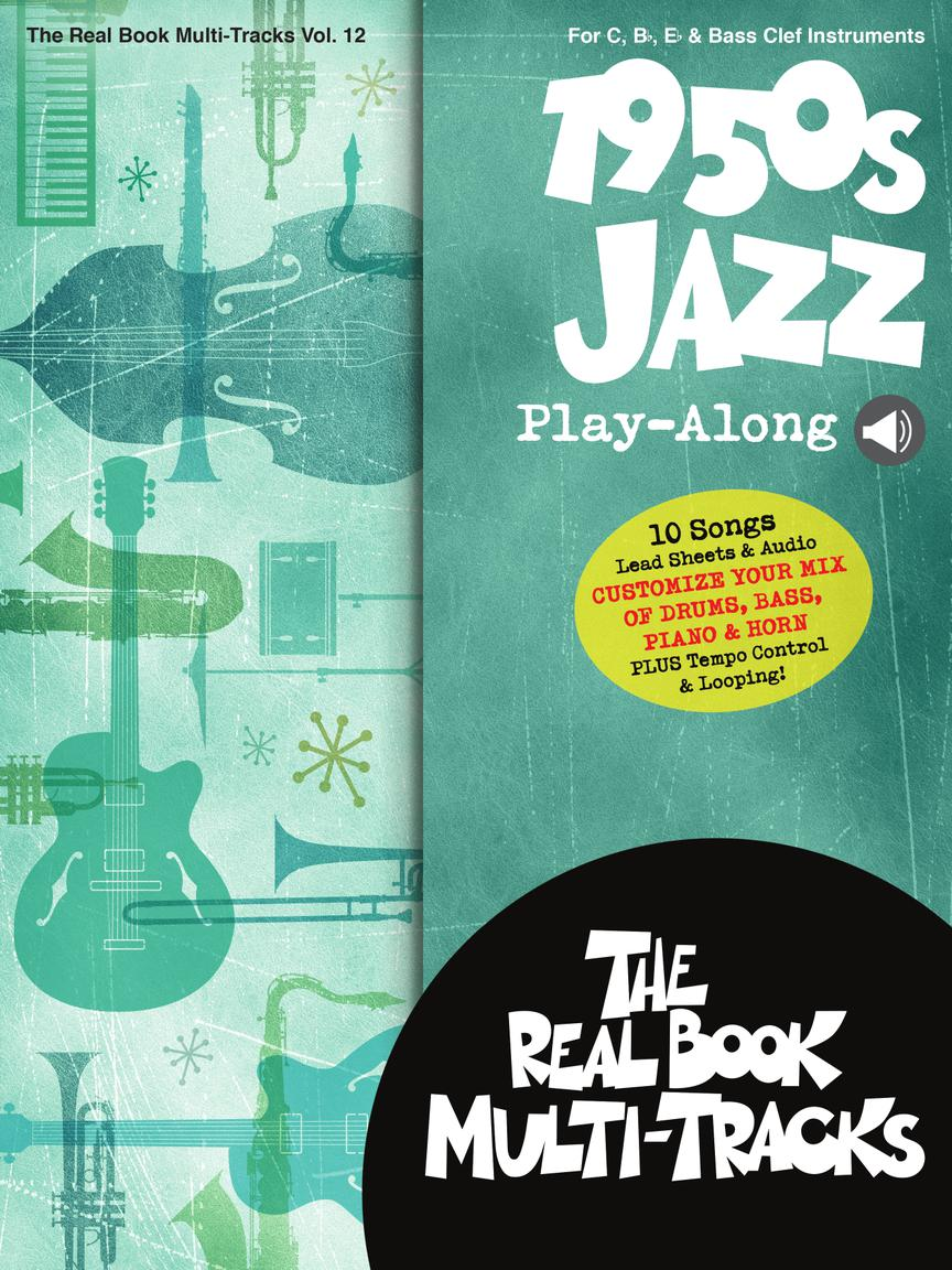 1950s Jazz Play-Along: Real Book Multi-Tracks Volume 12