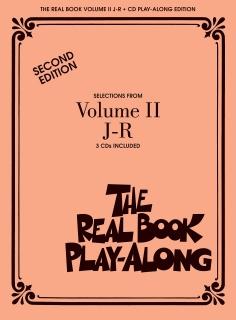 Real Book Play-Along Vol. 2 J-R